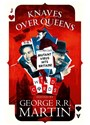 George R. R. Martin, George R. R. Martin - Knaves Over Queens