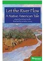 Harcourt School Publishers (COR), HSP, Harcourt School Publishers - Let the River Flow, a Native American Tale Grade 5