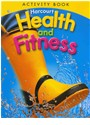 Hsp (COR), HARCOURT, Harcourt School Publishers - Health & Fitness/Be Active, Grade 1 Activity Book