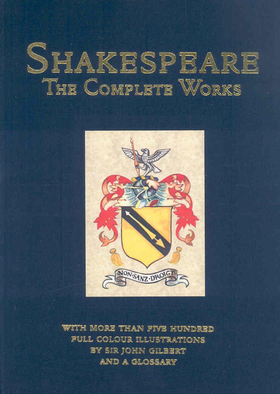 William Shakespeare - Shakespeare William - The Complete Works