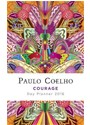 Paulo Coelho - Courage Day Planner 2016 Calendar