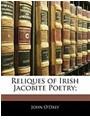 John Daly, O&amp&#x3b;apos, John O'daly - Reliques of Irish Jacobite Poetry&#x3b;