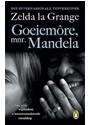 Zelda La Grange, Zelda La Grange - Goeiemore, Mnr. Mandela