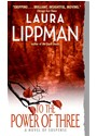 Laura Lippman - TO THE POWER OF THREE