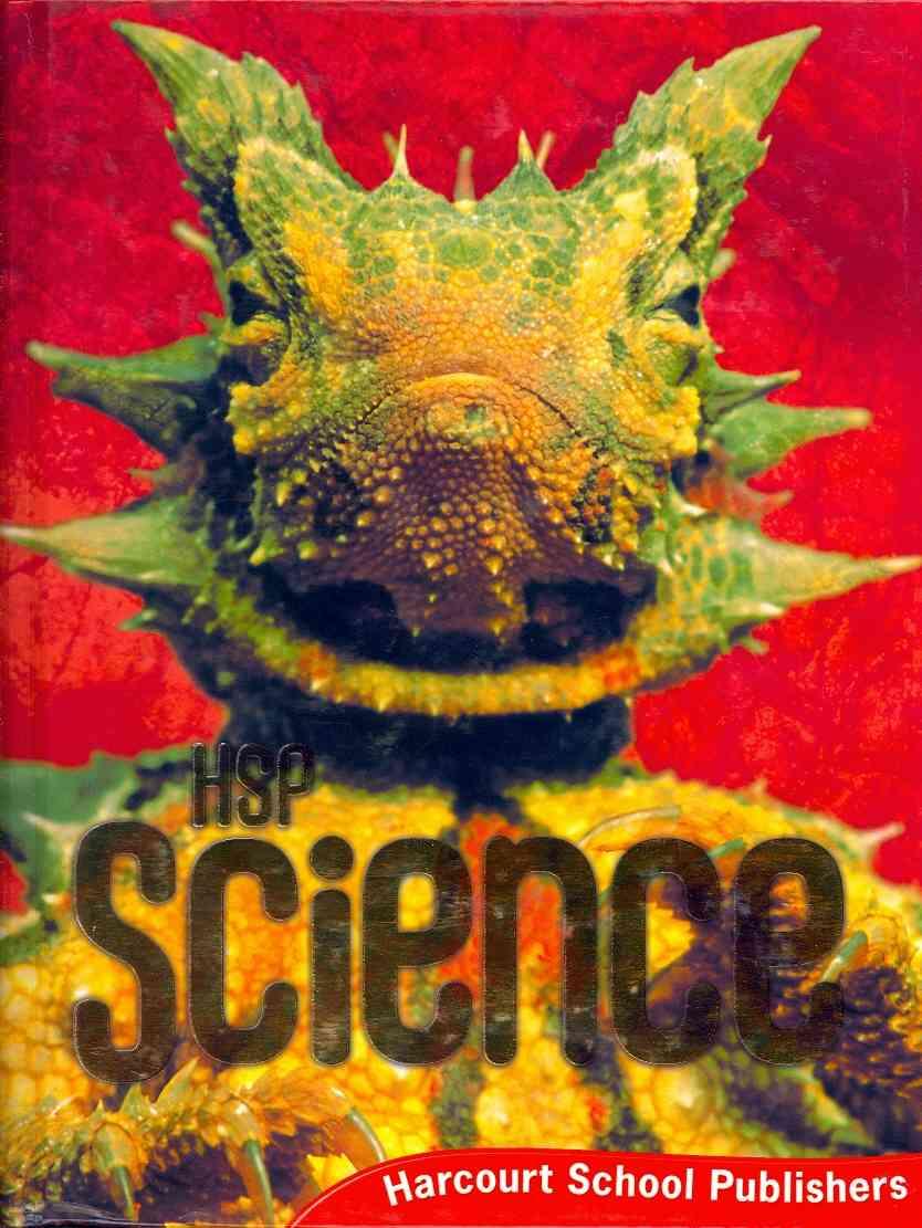 HSP,  Hsp (COR),  Harcourt School Publishers - Science, Grade 6 - Harcourt School Publishers Science