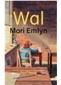 Mari Emlyn - Wal