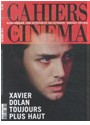 Revue, Revue Cahiers du Cinema - CAHIERS DU CINEMA N 704 XAVIER DOLAN OCTOBRE 2014