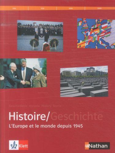 Le manuel d'Histoire franco-allemand - Tome 3: L'Europe et le monde depuis 1945