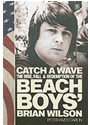 Peter Ames Carlin - Catch a Wave