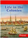 HSP, Hsp (COR), Harcourt School Publishers - Life in the Colonies, Below Level Reader Us-making a New Nation