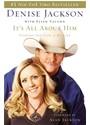 Denise J. Jackson, Denise/ Vaughn Jackson - It's All About Him