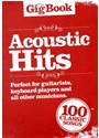 Hal Leonard Publishing Corporation - THE GIG BOOK: ACOUSTIC HITS