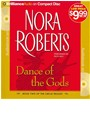 Dick Hill, Nora Roberts, Dick Hill - Dance of the Gods (Hörbuch)