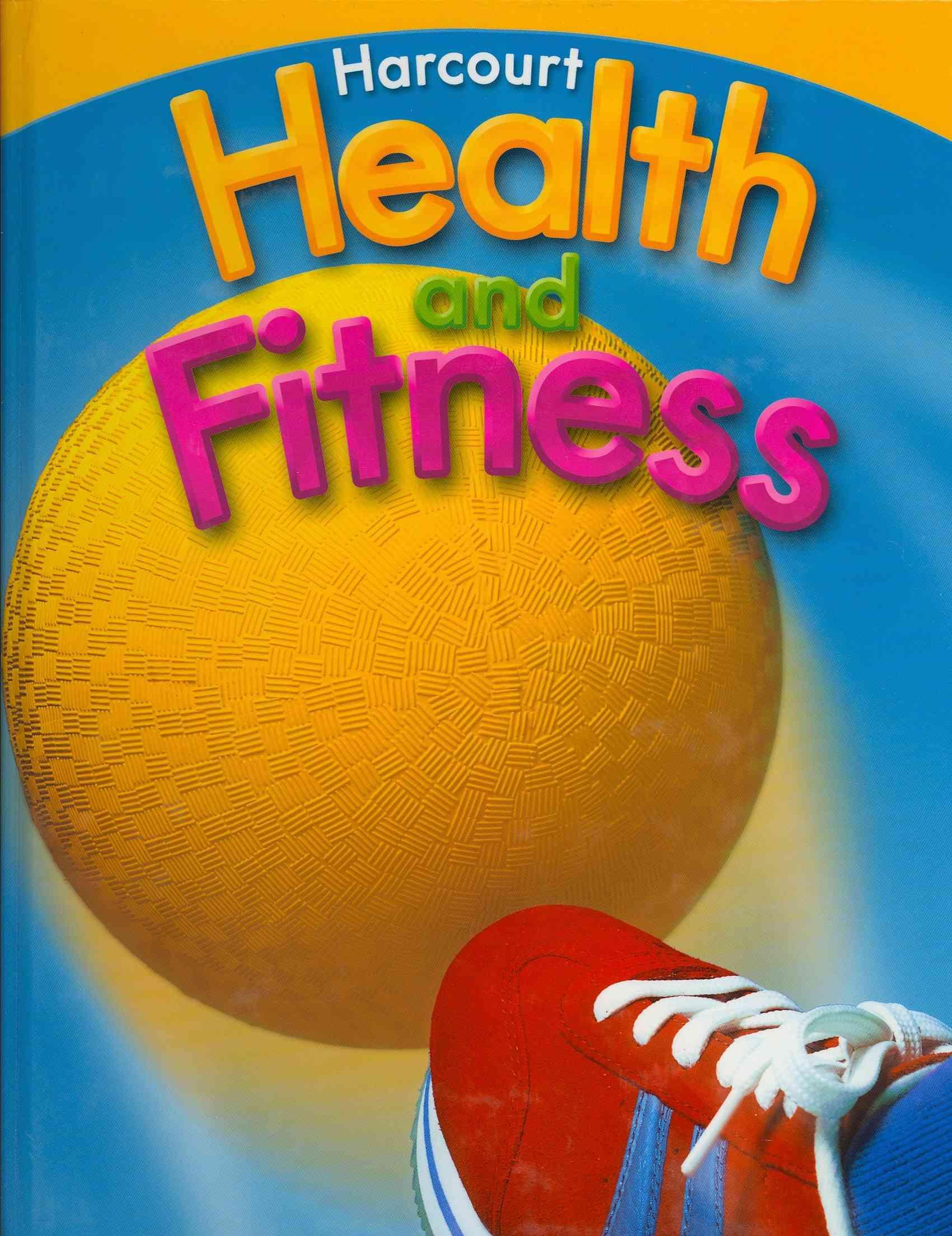 Lisa Bunting, Thomas M. Fleming, Charlie Gibbons,  Hsp (COR),  Harcourt School Publishers - Health & Fitness/Be Active, Grade 3 - Harcourt School Publishers Health & Fitness/Be Active