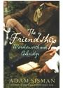 Adam Sisman - The Friendship : Wordsworth and Coleridge