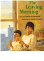 HSP, Angela/ Soman Johnson, Harcourt School Publishers - The Leaving Morning
