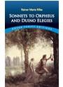 Rainer Maria Rilke - Sonnets to Orpheus and Duino Elegies