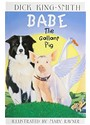 HSP, Hsp (COR), Harcourt School Publishers - Babe the Gallant Pig Grade 4 (Hörbuch)
