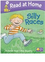 Alex Brychta, Roderick Hunt - Read at Home - Level 1b: Silly Races