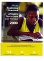 United Nations (COR) - African Statistical Yearbook 2009&#x3b; Annuaire Statistique pour l