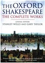 William Shakespeare, Stanley Wells, Gary Taylor, Stanley Wells - The Oxford Shakespeare The Complete Works