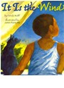 Hsp (COR), Ferida Wolff, James Ransome, Harcourt School Publishers - It Is the Wind, Little Book Grade 1