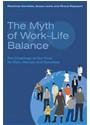 et al, Richenda Gambles, Suzan Lewis, Rhona Rapoport - Myth of Work-life Balance
