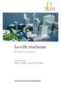 La Ville Resiliente. Comment La Construire
