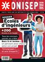Collectif, Office national d'information sur les enseignements et les professions (France) - Ecoles d'ingénieurs : + 200 écoles à la loupe, tous les concours passés au crible