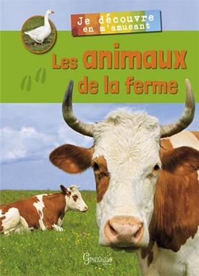 Alexia Romatif,  Collectif - Les animaux de la ferme