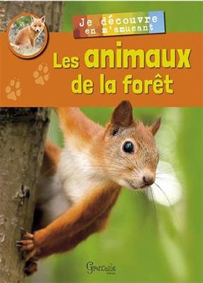 Alexia Romatif,  Collectif - Les animaux de la forêt