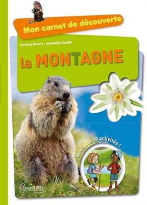 Amandine Gardie, Corinne Boutry,  Collectif,  Corinne Boutry, Amandine Gardie - La montagne