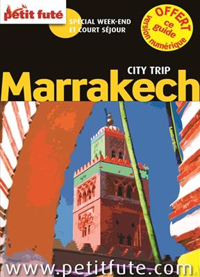 Auzias D. Labourde,  Collectif Petit Fute - Marrakech : spécial week-end et court séjour
