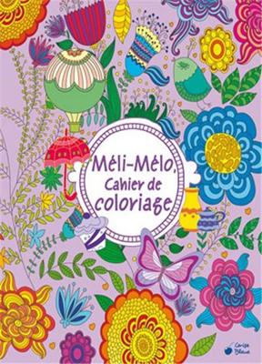 Collectif - Méli-mélo : cahier de coloriage