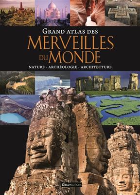 Collectif,  Matthias Vogt, Matthias Vogt - Grand atlas des merveilles du monde : nature, archéologie, architecture