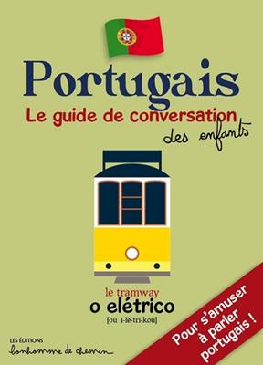 Collectif,  Hugues Bioret,  Julie Godefroy,  Stéphanie Bioret - Portugais : pour s'amuser à parler portugais !