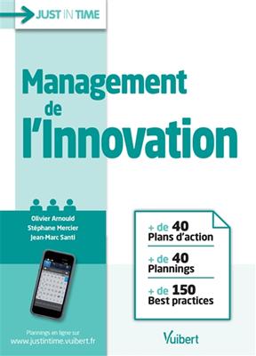 Collectif,  Jean-Marc Santi,  Olivier Arnould,  Stéphane Mercier - Management de l'innovation