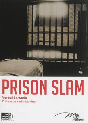 Collectif,  Karim Mokhtari,  Verbal Sarrazin - Prison slam
