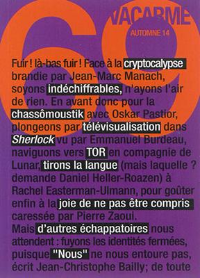 Collectif,  Revue Vacarme - Vacarme. n° 69