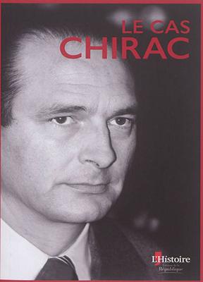 Collectif - Le cas Chirac