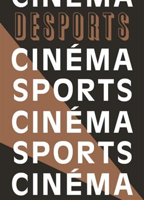 Collectif - Desports. n° 8, Cinéma sports