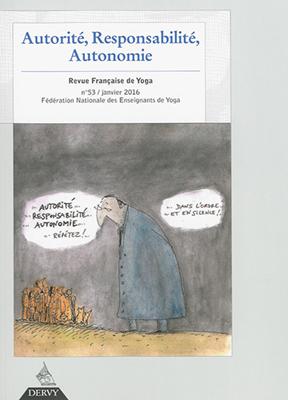 Collectif,  Marie-Christine Leccia - Revue française de yoga. n° 53, Autorité, responsabilité, autonomie