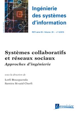 Bouzguenda Lotfi,  Collectif,  Lotfi Bouzguenda - Ingénierie des systèmes d'information. n° 4 (2015), Systèmes collaboratifs et réseaux sociaux : approches d'ingénierie