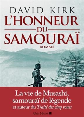 David Kirk,  Kirk-d - L'honneur du samouraï
