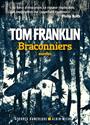 Tom Franklin, Franklin-t - Braconniers