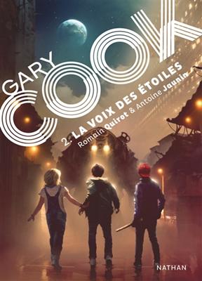 Gary Cook. Volume 2, La voix des étoiles
