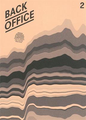 Collectif - Back office : design graphique et pratiques numériques = graphic design and digital practices. n° 2, Penser, classer, représenter = Thinking, classifying, displaying