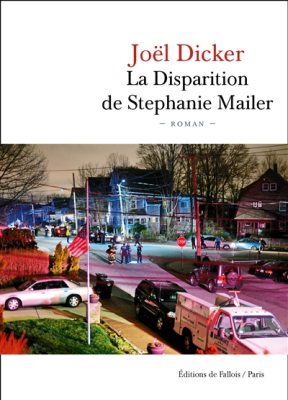 Joel Dicker, Joël Dicker,  Dicker-j - La disparition de Stephanie Mailer
