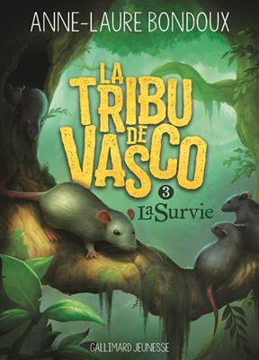 La tribu de Vasco. Volume 3, La survie