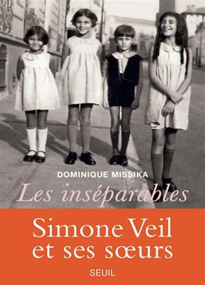 Les inséparables : Simone Veil et ses soeurs